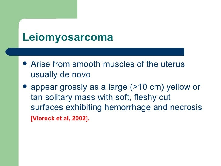 What are some symptoms of leiomyosarcoma?