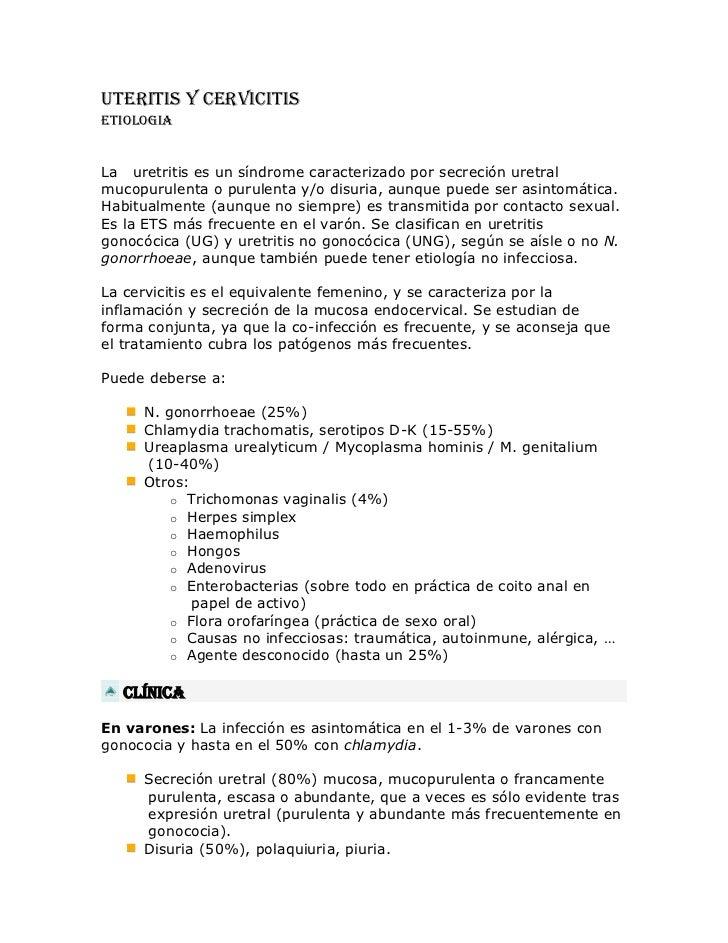 UTERITIS Y CERVICITIS<br />ETIOLOGIA<br />La   uretritis es un síndrome caracterizado por secreció...