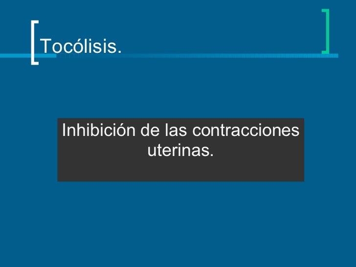 Tocolisis Slide 2