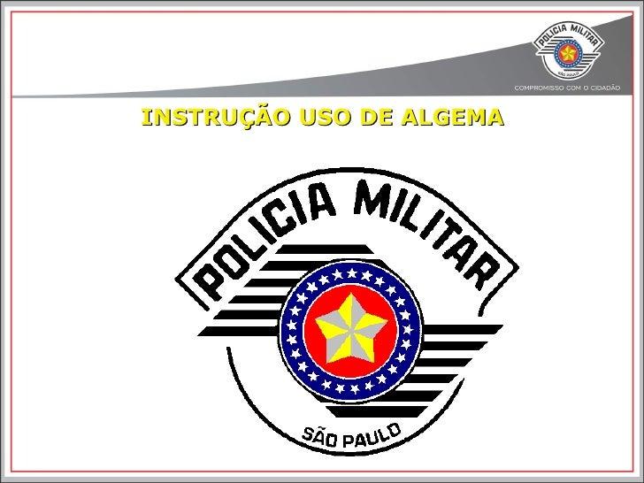 INSTRUÇÃO USO DE ALGEMA