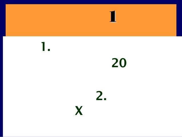11 1. 20 2. X