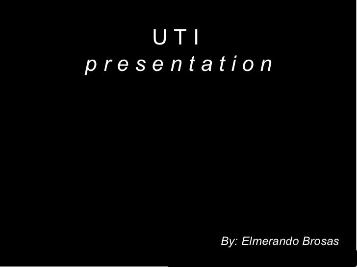 UTIpresentation           QuickTimeª and aTIFF (Uncompressed) decompressor   are needed to see this picture.              ...