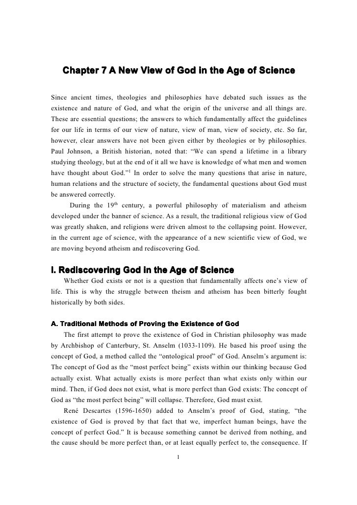Chapter 7 A New View of God in the Age of ScienceSince ancient times, theologies and philosophies have debated such issues...