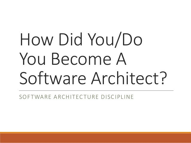 How Did You/Do You Become A Software Architect?