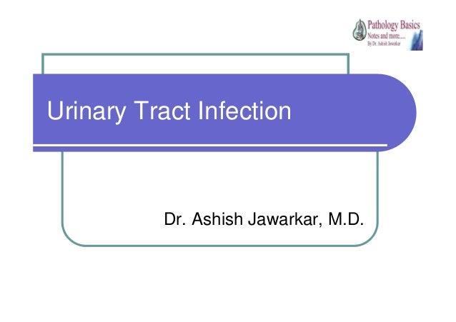 Urinary Tract Infection  Dr. Ashish Jawarkar, M.D.