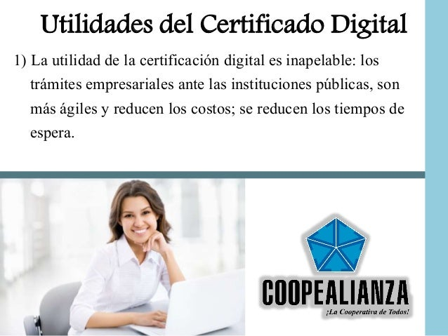 Utilidades del certificado digital for Oficina certificado digital