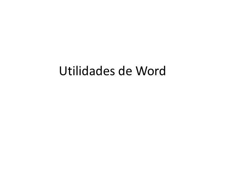 Utilidades de Word<br />