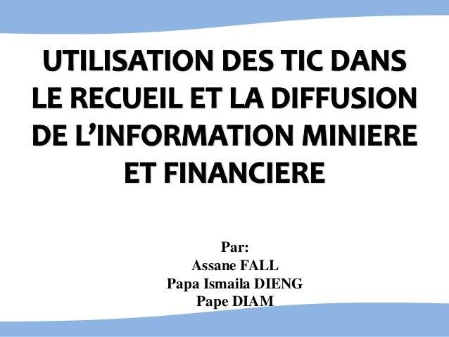 Par: Assane FALL Papa Ismaila DIENG Pape DIAM