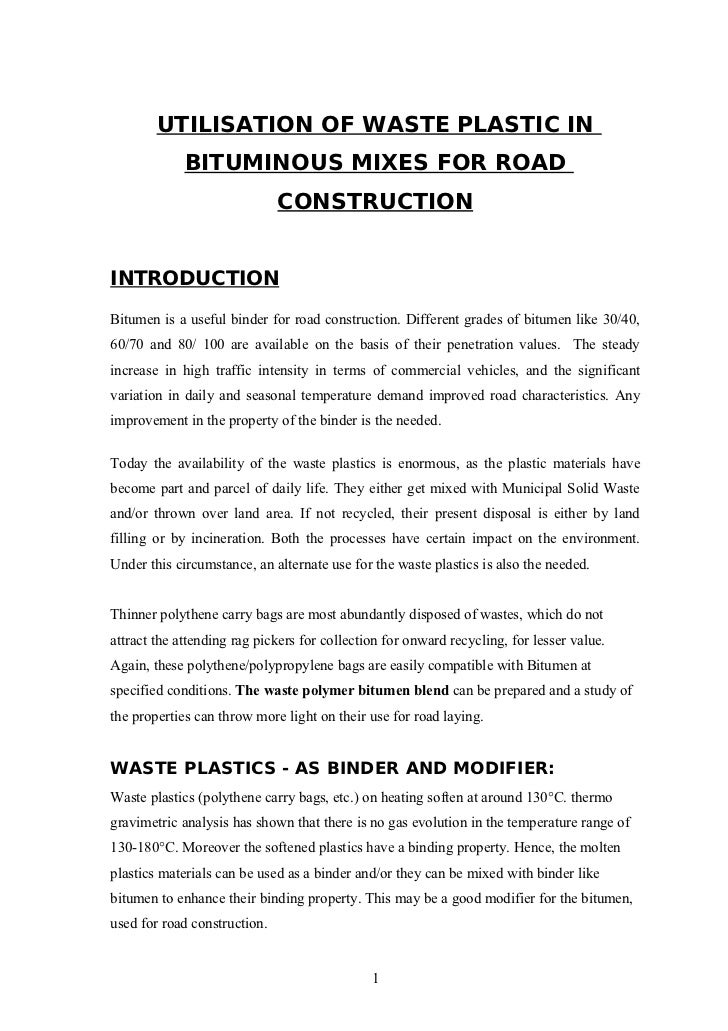 UTILISATION OF WASTE PLASTIC IN             BITUMINOUS MIXES FOR ROAD                              CONSTRUCTIONINTRODUCTIO...