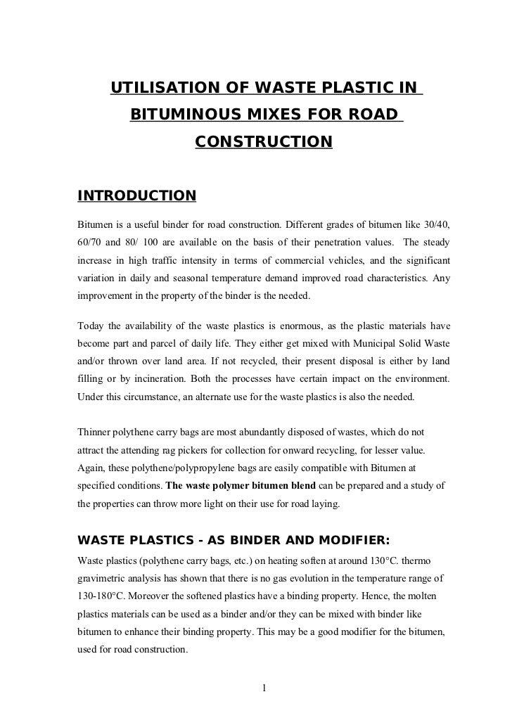 UTILISATION OF WASTE PLASTIC IN             BITUMINOUS MIXES FOR ROAD                              CONSTRUCTIONINTRODUCTIO...