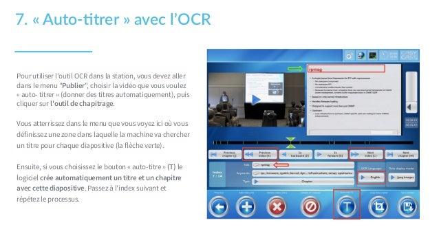 """7. « Auto-‐1trer » avec l'OCR Pour utiliser l'outil OCR dans la station, vous devez aller dans le menu """"Publier"""", ch..."""