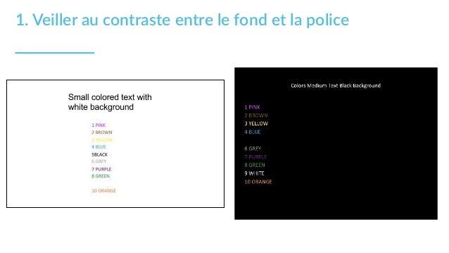 1. Veiller au contraste entre le fond et la police