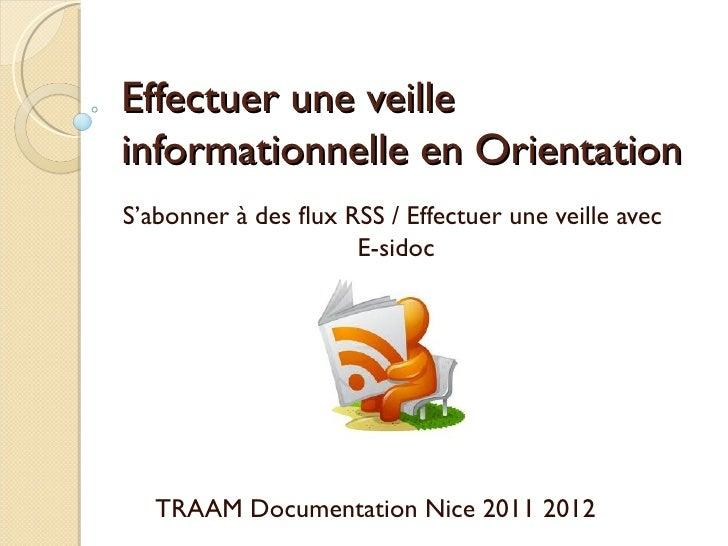 Effectuer une veilleinformationnelle en OrientationS'abonner à des flux RSS / Effectuer une veille avec                   ...