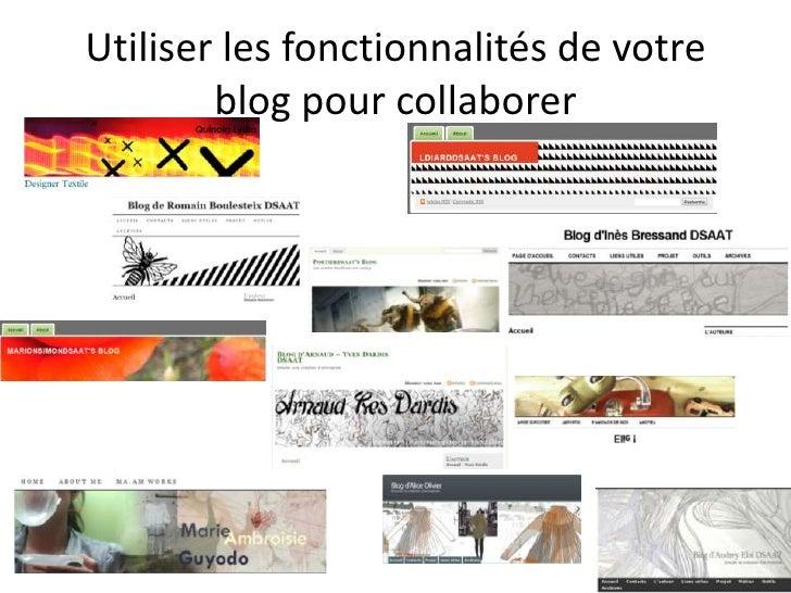 Utiliser les fonctionnalités de votre blog pour collaborer<br />