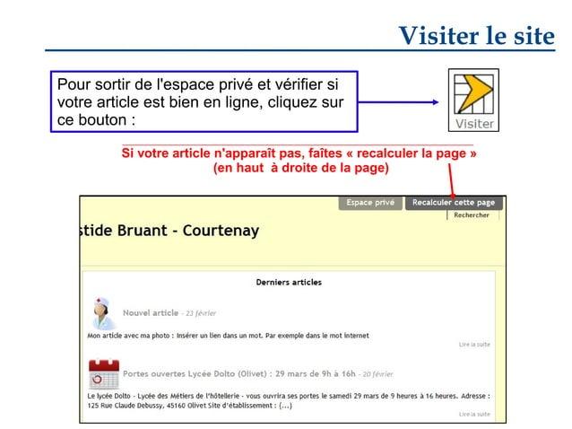 Visiter le site Pour sortir de l'espace privé et vérifier si votre article est bien en ligne, cliquez sur ce bouton : Si v...