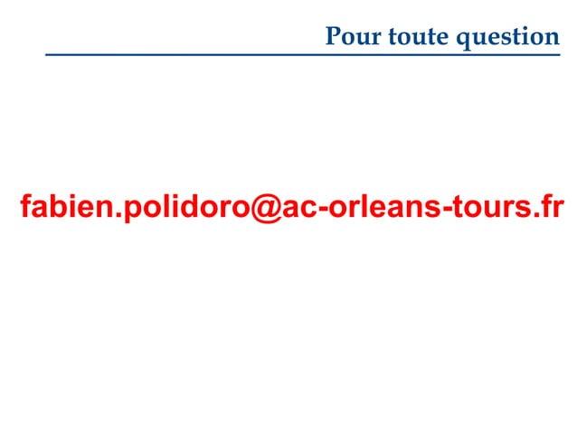 Pour toute question  fabien.polidoro@ac-orleans-tours.fr