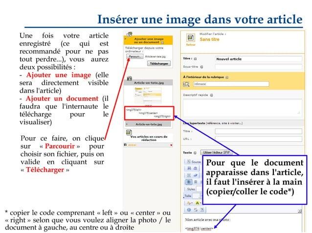Insérer une image dans votre article Une fois votre article enregistré (ce qui est recommandé pour ne pas tout perdre...),...