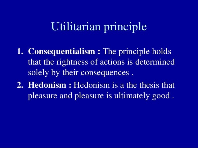 consequentialism essay Consequentialism is the imposition of the value of pleasure the arguments in this essay will not be aimed against utilitarianism and instead will address consequentialism and.