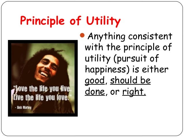 utilitarianism and greatest net happiness Select the system with the greatest net balance of pleasure over pain1 the crucial feature of utilitarian political morality is that it calls for the maximization of aggregate happiness.