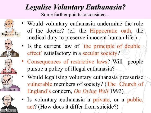 voluntary euthanasia society Other articles where voluntary euthanasia legalization society is discussed: euthanasia:legalisation society (later called the euthanasia society) the society's bill was defeated in the house of lords in 1936, as was a motion on the same subject in the house of lords in 1950 in the united states the euthanasia society of america was.