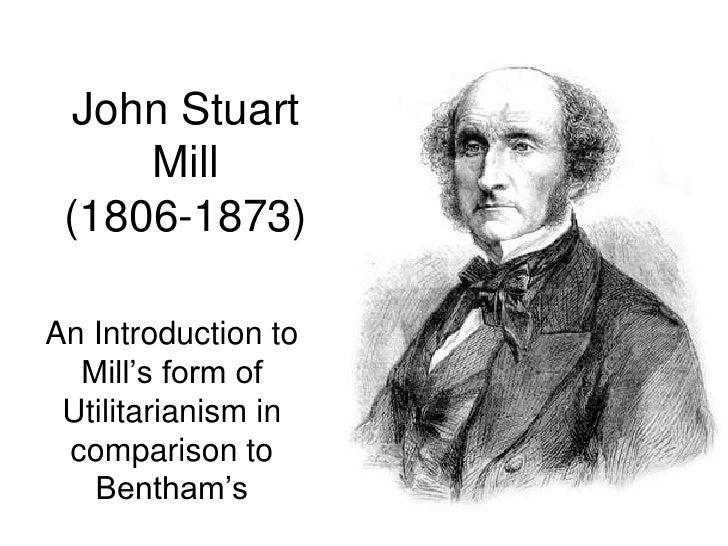 Utilitarian philosophies jeremy bentham and john stuart mill
