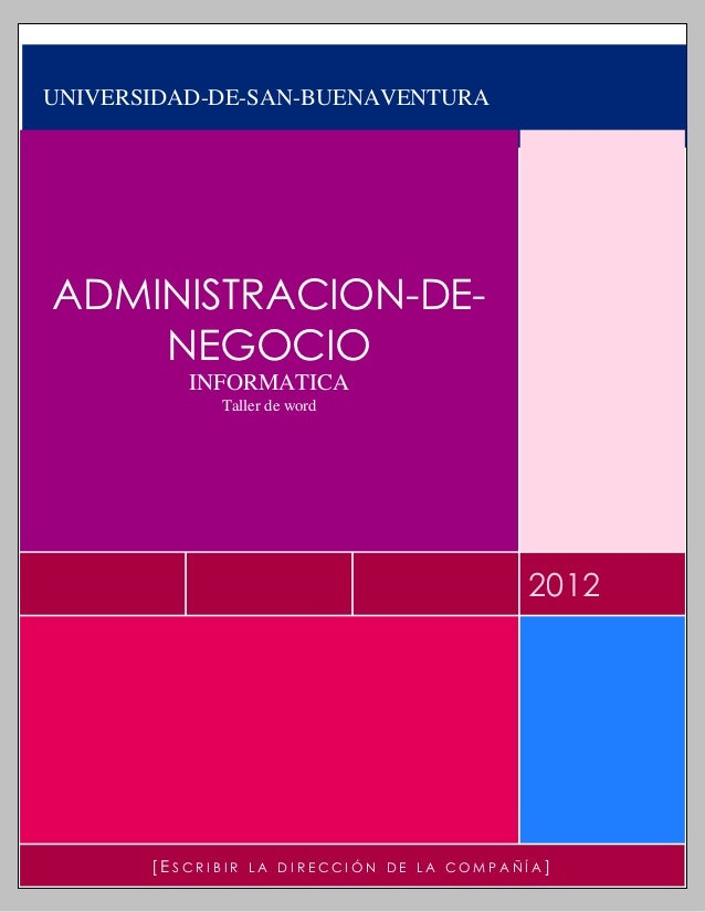 UNIVERSIDAD-DE-SAN-BUENAVENTURAADMINISTRACION-DE-    NEGOCIO          INFORMATICA              Taller de word             ...