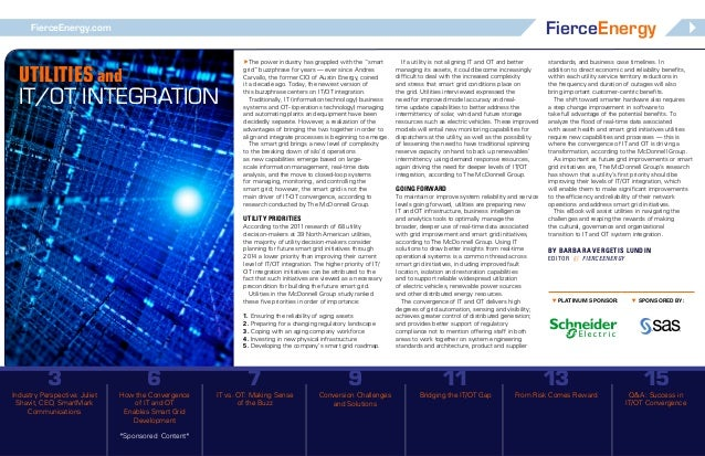 """FierceEnergy  FierceEnergy.com  Utilities and IT/OT Integration  The power industry has grappled with the """"smart grid"""" bu..."""