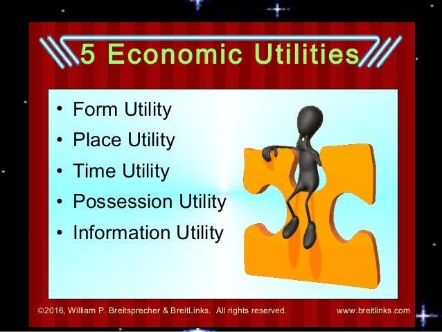 Marketing: Creating Utility (Usefulness)