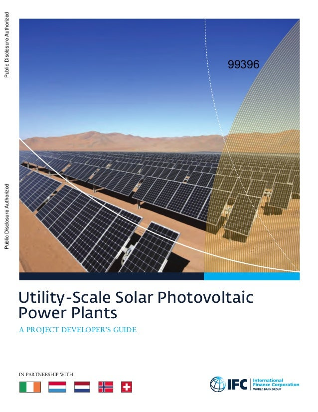 Utility-Scale Solar Photovoltaic Power Plants In partnership with A Project Developer's Guide PublicDisclosureAuthorizedPu...