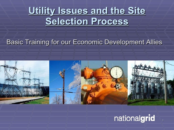 Utility Issues and the Site Selection Process <ul><li>Basic Training for our Economic Development Allies </li></ul>