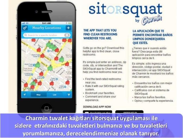 Charmin tuvalet kağıtları sitorsquat uygulaması ilesizlere etrafınızdaki tuvaletleri bulmanızı ve bu tuvaletleri    yoruml...