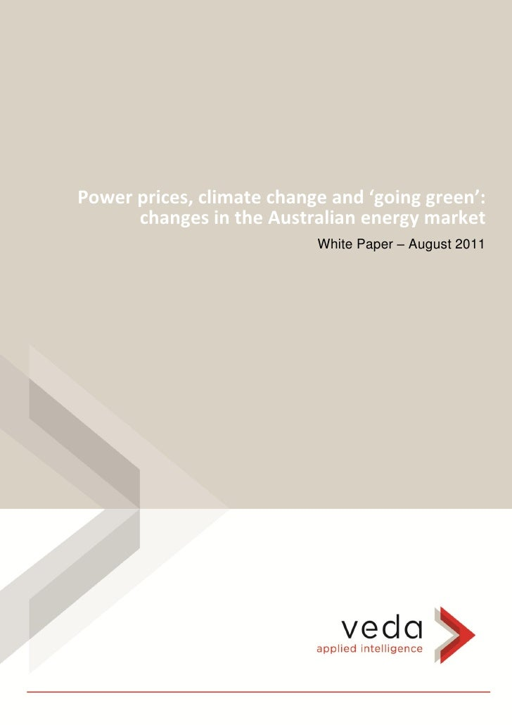 Power prices, climate change and 'going green':      changes in the Australian energy market                           Whi...
