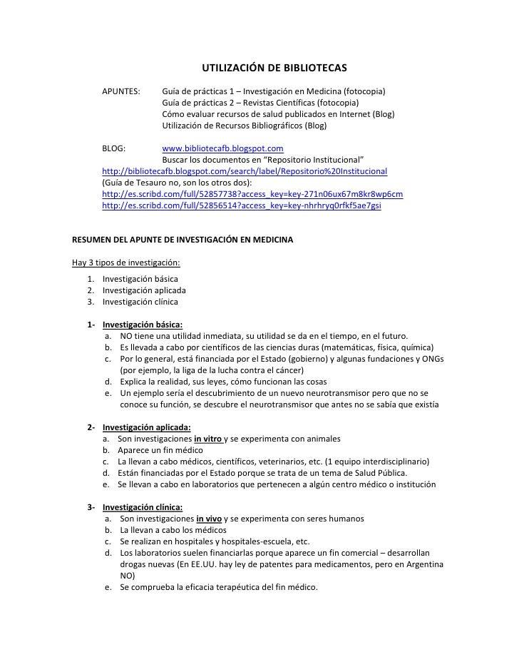 UTILIZACIÓN DE BIBLIOTECAS        APUNTES:        Guía de prácticas 1 – Investigación en Medicina (fotocopia)             ...