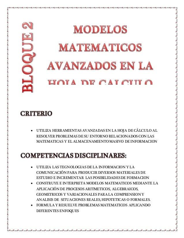  UTILIZA HERRAMIENTAS AVANZADAS EN LA HOJA DE CÁLCULO AL RESOLVER PROBLEMAS DE SU ENTORNO RELACIONADOS CON LAS MATEMATICA...