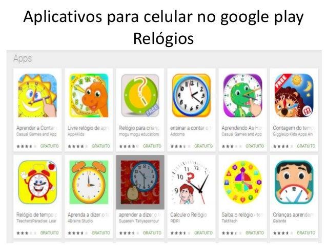 Aplicativos para celular no google playRelógios