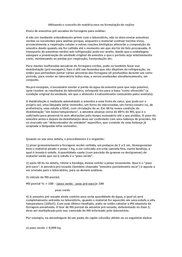 Utilizando o conceito de matéria seca na formulação de raçõesEnvio de amostras pré-secadas de forragens para análise:A não...