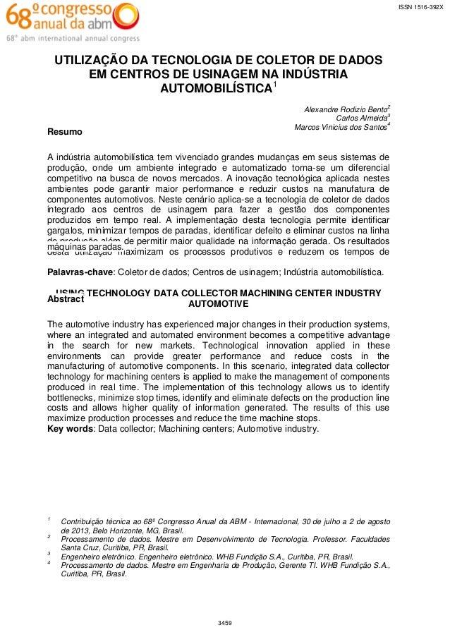 ISSN 1516-392X  UTILIZAÇÃO DA TECNOLOGIA DE COLETOR DE DADOS EM CENTROS DE USINAGEM NA INDÚSTRIA AUTOMOBILÍSTICA1 Alexandr...