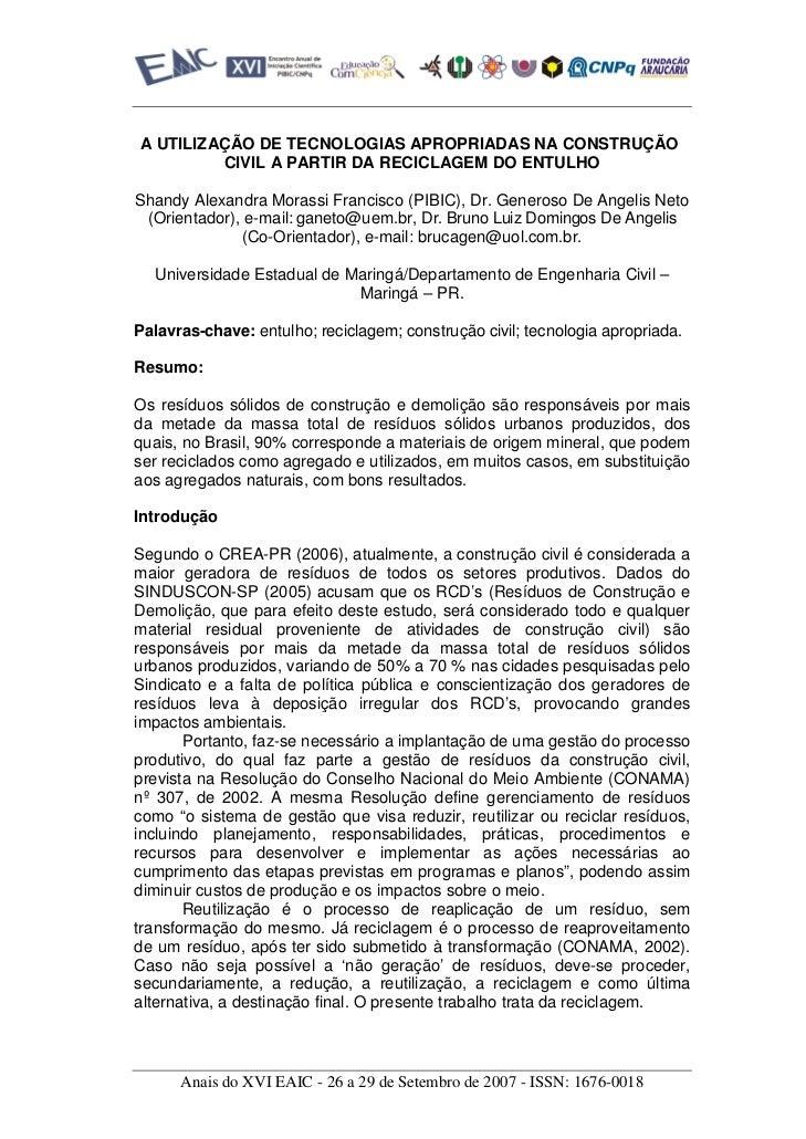 A UTILIZAÇÃO DE TECNOLOGIAS APROPRIADAS NA CONSTRUÇÃO         CIVIL A PARTIR DA RECICLAGEM DO ENTULHOShandy Alexandra Mora...