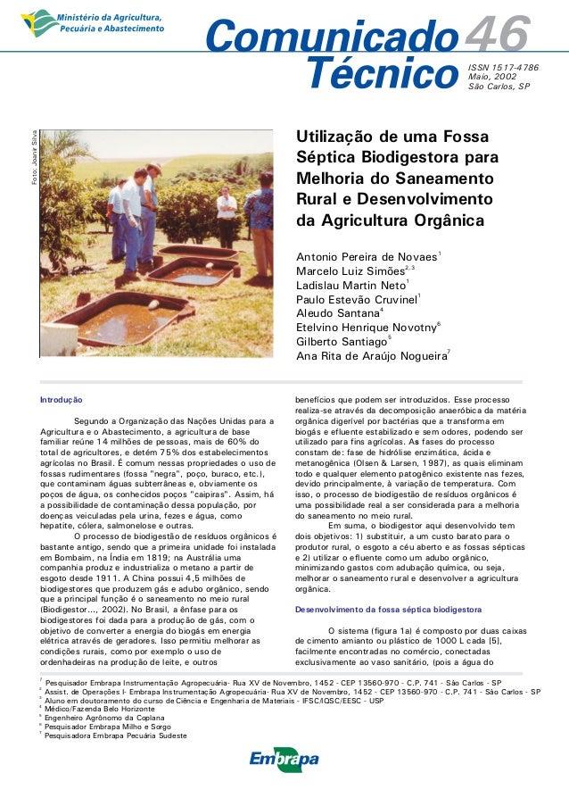 46  ISSN 1517-4786 Maio, 2002 São Carlos, SP  Foto: Joanir Silva  Utilização de uma Fossa Séptica Biodigestora para Melhor...