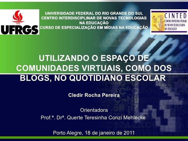UNIVERSIDADE FEDERAL DO RIO GRANDE DO SUL     CENTRO INTERDISCIPLINAR DE NOVAS TECNOLOGIAS                     NA EDUCAÇÃO...