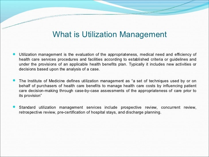 Managed care and utilization management essay