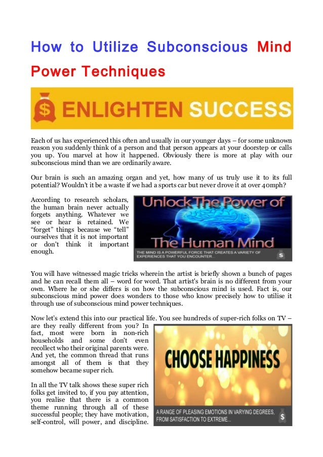How to Utilize Subconscious Mind Power Techniques Each of us has experienced this often and usually in our younger days – ...