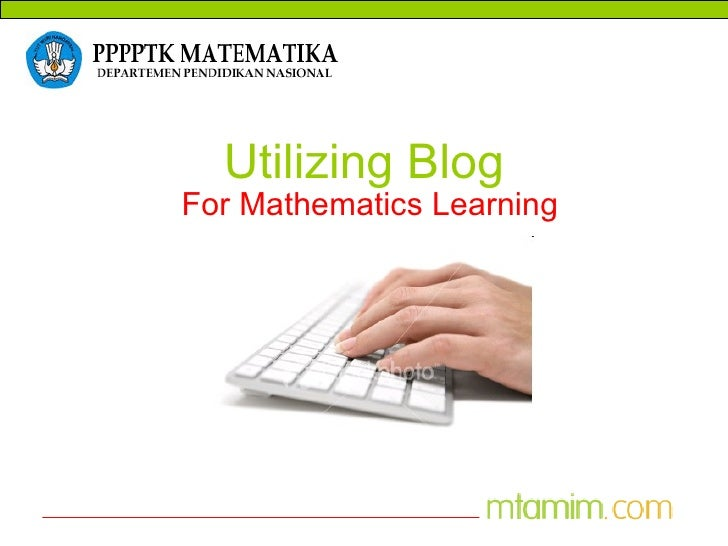 Utilizing Blog For Mathematics Learning