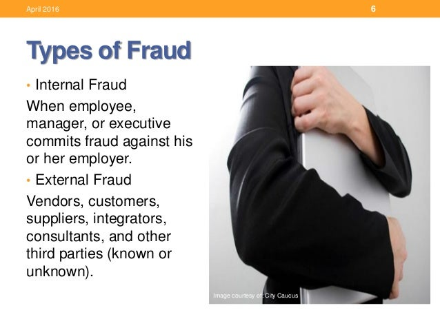 "internal fraud Internal fraud internal fraud, also called occupational fraud, can be defined as: ""the use of one's occupation for personal enrichment through the deliberate misuse or misapplication of the organization's resources or assets"" simply stated, this type of fraud occurs when an employee, manager, or executive commits fraud against his or."