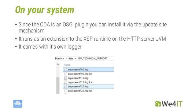 On your system • Since the ODA is an OSGi plugin you can install it via the update site mechanism • It runs as an extensio...