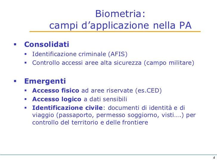 Utilizzo tecnologie biometriche pa for Controllo permesso soggiorno
