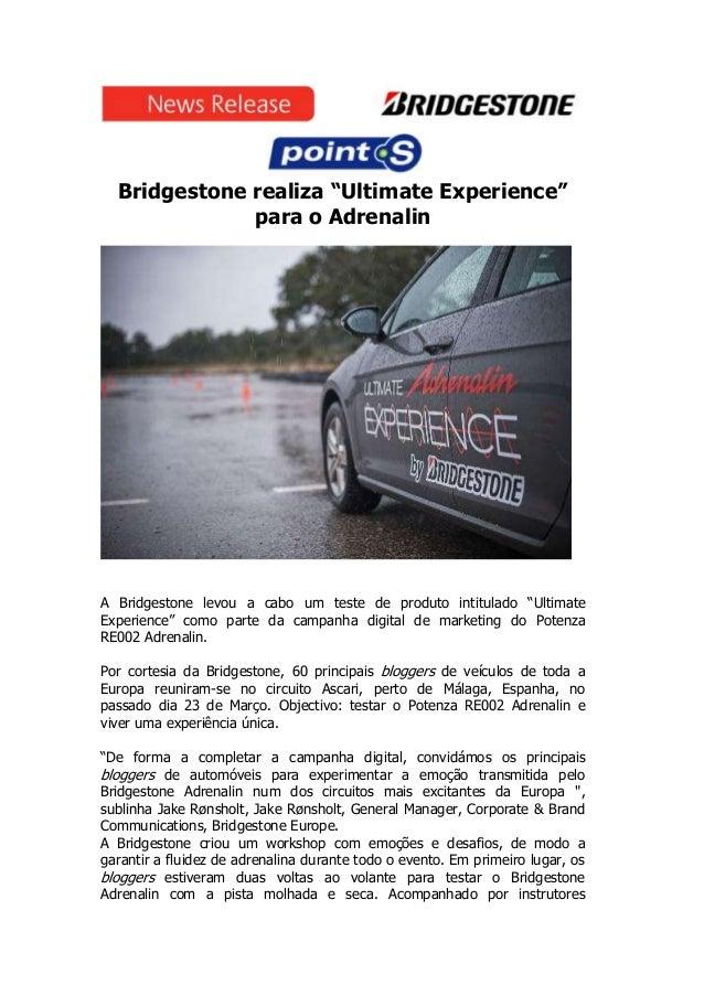 "Bridgestone realiza ""Ultimate Experience""              para o AdrenalinA Bridgestone levou a cabo um teste de produto inti..."