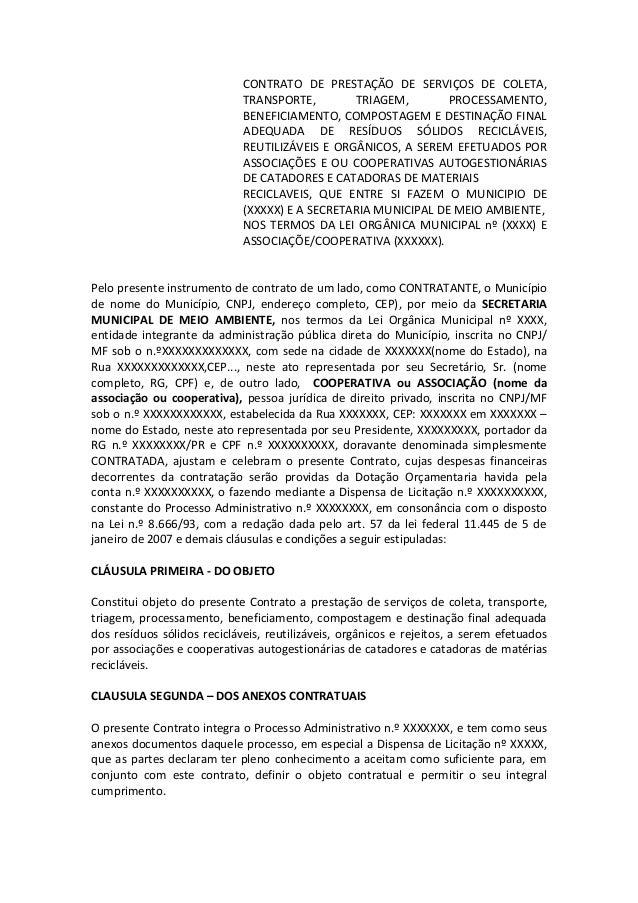 CONTRATO DE PRESTAÇÃO DE SERVIÇOS DE COLETA, TRANSPORTE, TRIAGEM, PROCESSAMENTO, BENEFICIAMENTO, COMPOSTAGEM E DESTINAÇÃO ...