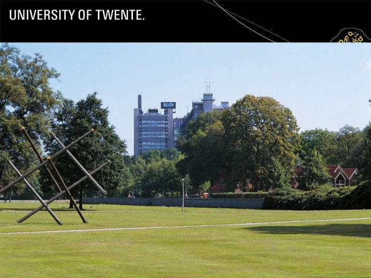 General Introduction to the University of Twente