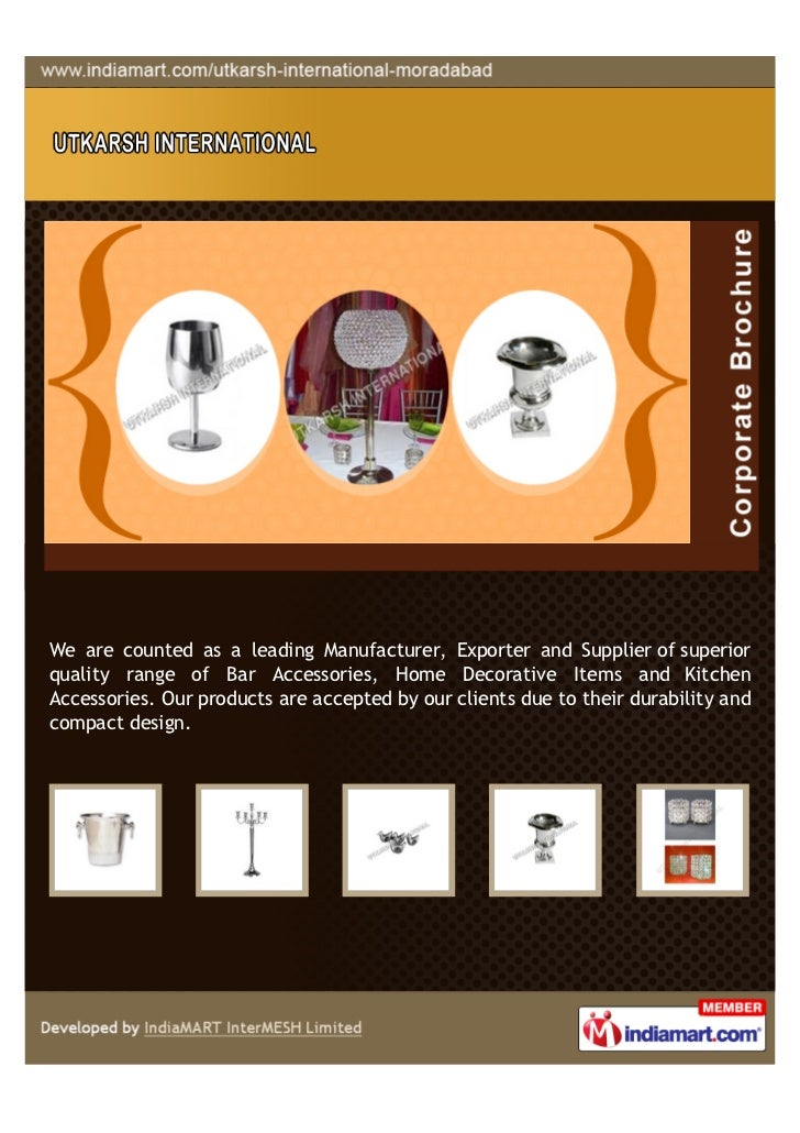We are counted as a leading Manufacturer, Exporter and Supplier of superiorquality range of Bar Accessories, Home Decorati...